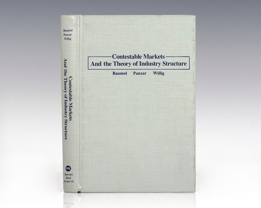 Contestable Markets and the Theory of Industry Structure.