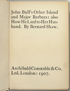 John Bull's Other Island and Major Barbara: Also How He Lied to Her Husband.