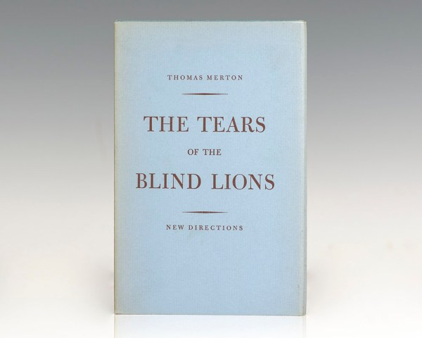 The Tears of the Blind Lions.