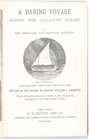 A Daring Voyage Across the Atlantic Ocean.