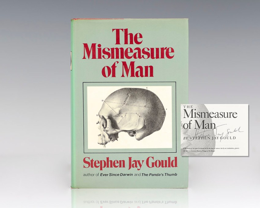 The Mismeasure of Man.