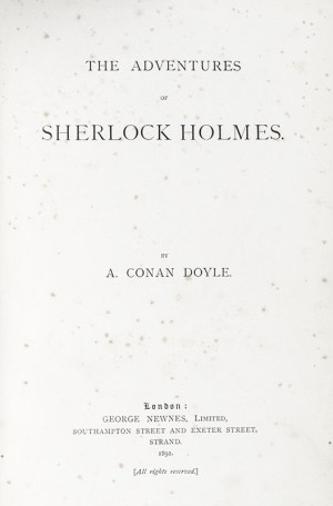 The Adventures of Sherlock Holmes With: The Memoirs of Sherlock Holmes.