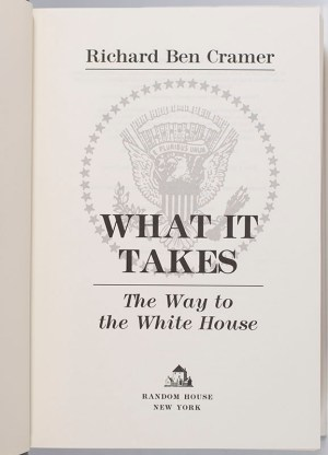 What It Takes: The Way to the White House.