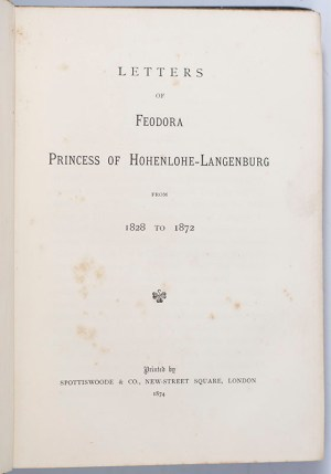 Letters of Feodora Princess of Hohenlohe-Langenburg From 1828 to 1872.
