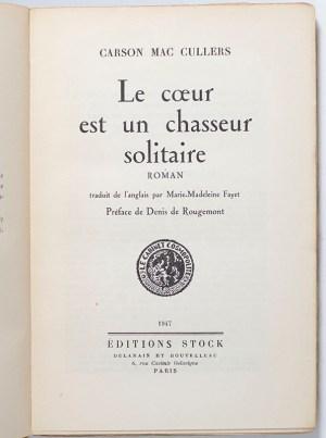 Le Coeur est un Chasseur Solitaire [The Heart Is A Lonely Hunter].