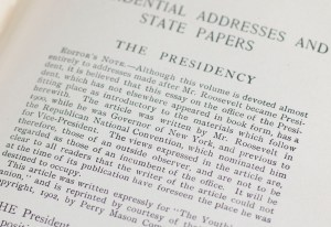 The Works of Theodore Roosevelt: Presidential Addresses and State Papers.
