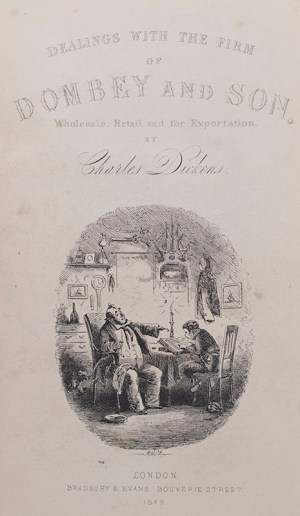 Dealings With the Firm of Dombey and Son, Wholesale, Retail and for Exportation.