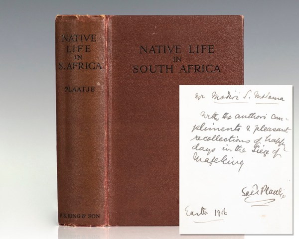 Native Life In South Africa, Before and Since the European War and The Boer Rebellion.