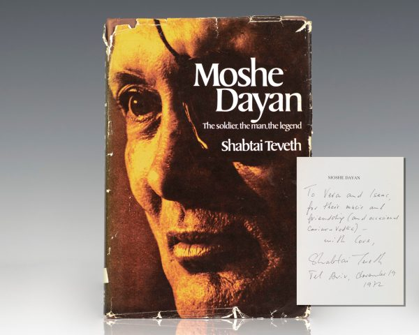 Moshe Dayan: The Soldier, the Man, the Legend.