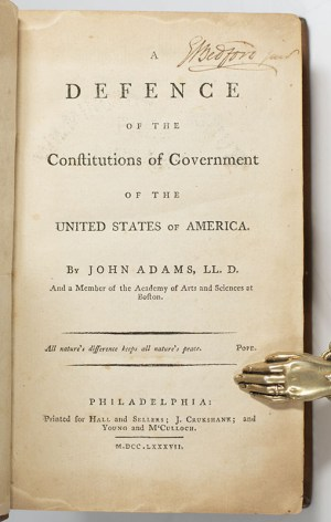 A Defence of the Constitutions of Government of the United States of America.