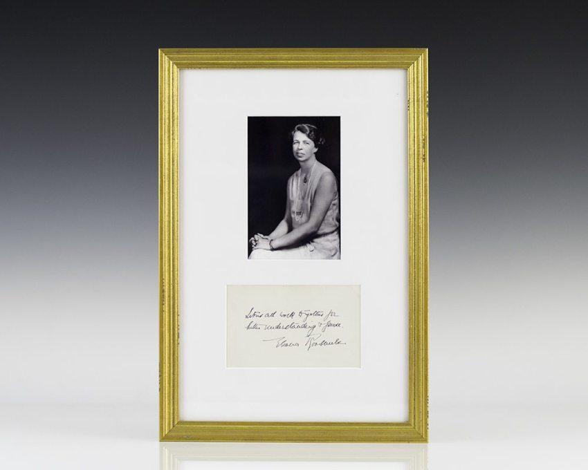 Eleanor Roosevelt Signed Quotation.