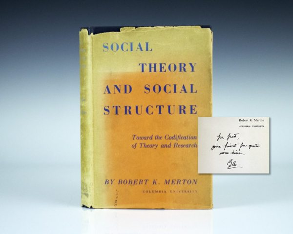 Social Theory and Social Structure.