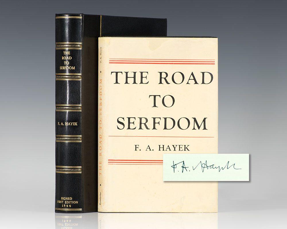 Friedrich August von Hayek's The Road to Serfdom