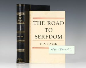 Friedrich August von Hayek's The Road to Serfdom