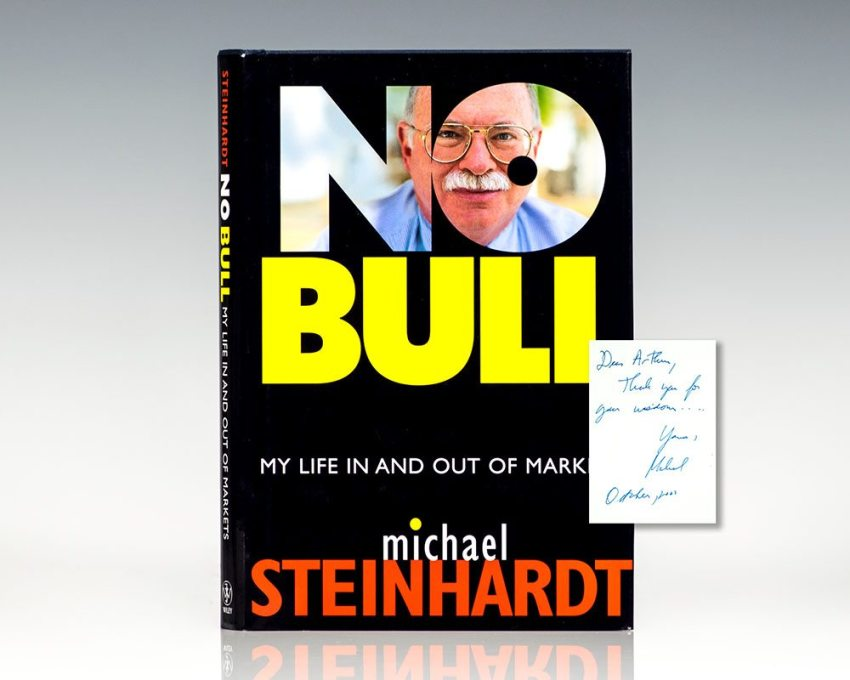 No Bull: My Life In and Out of Markets.
