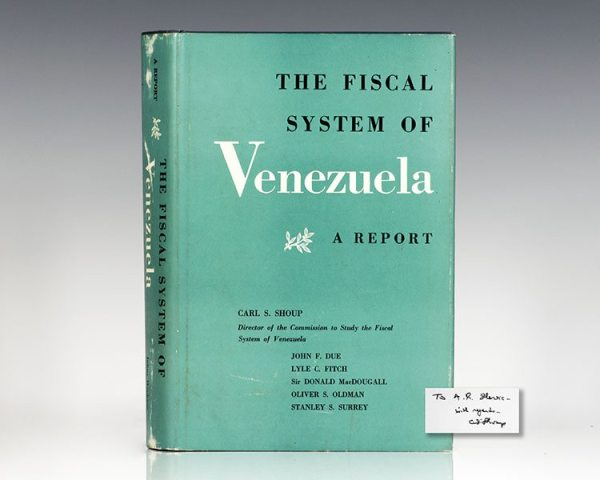 The Fiscal System of Venezuela: A Report.