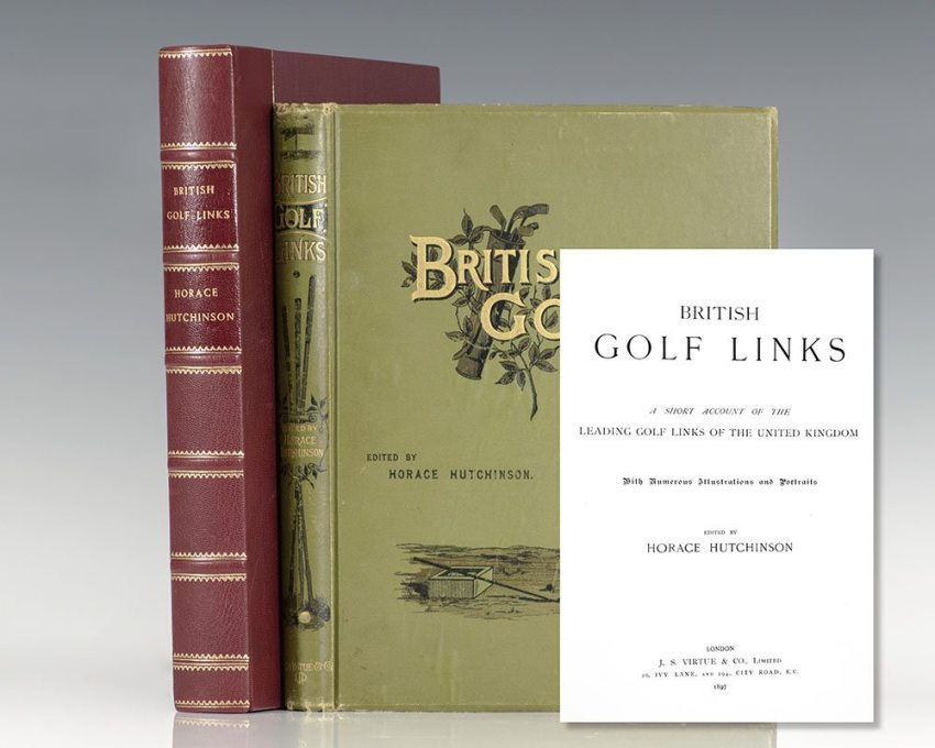 British Golf Links: A Short Account of the Leading Golf Links of the United Kingdom With Numerous Illustrations and Portraits.