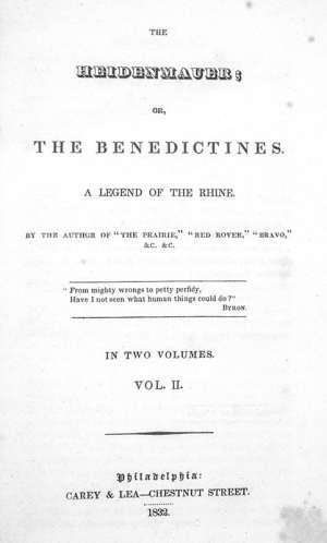 The Heidenmauer; or, The Benedictines.