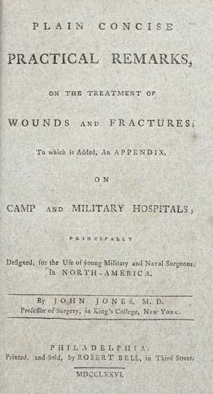 Plain Concise Practical Remarks, on the Treatment of Wounds and Fractures.