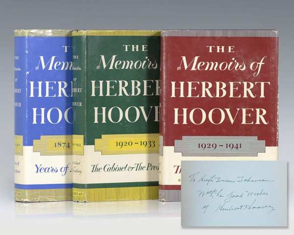 The Memoirs of Herbert Hoover: Years of Adventure 1874-1920; The Cabinet and the Presidency 1920-1933; The Great Depression 1929-1941: Three Volume Complete Set.