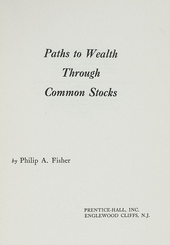 Paths To Wealth Through Common Stocks.