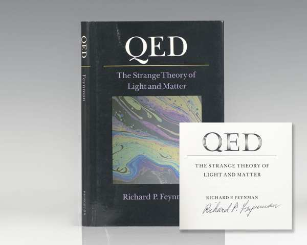 QED: The Strange Theory of Light and Matter.