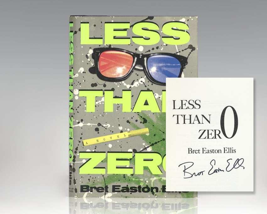 Less Than Zero.