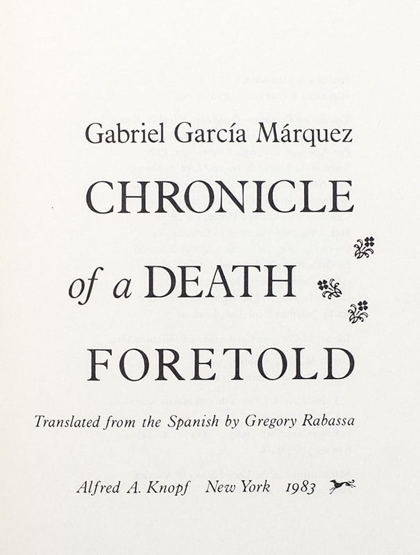 Chronicle of a Death Foretold.