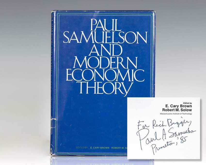 Paul Samuelson and Modern Economic Theory.