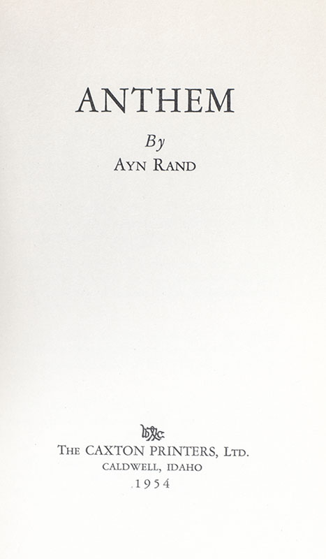 Anthem Ayn Rand First Edition Signed