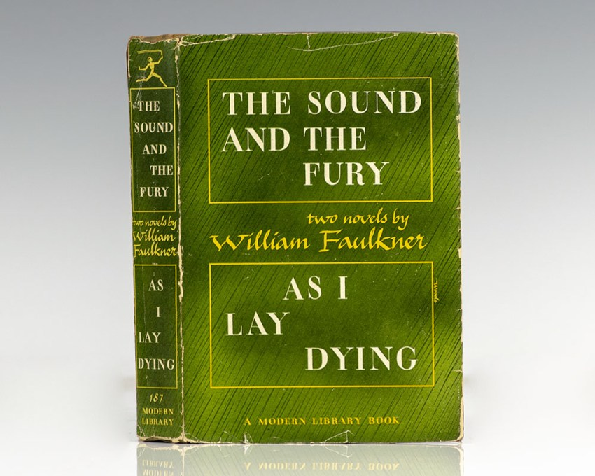 The Sound and the Fury & As I Lay Dying.