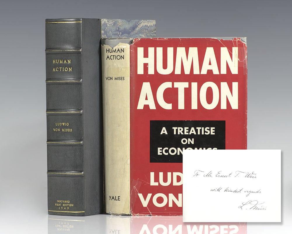 Ludwig von Mises' Human Action: A Treatise on Economics.