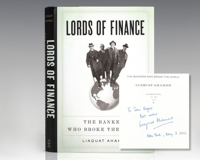 Lords of Finance: The Bankers Who Broke The World.