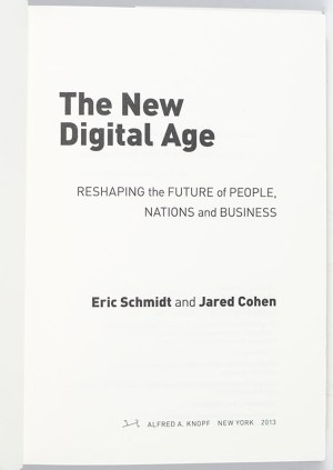 The New Digital Age: Transforming Nations, Businesses, and Our Lives.
