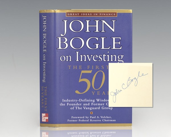 John Bogle On Investing The First 50 Years.