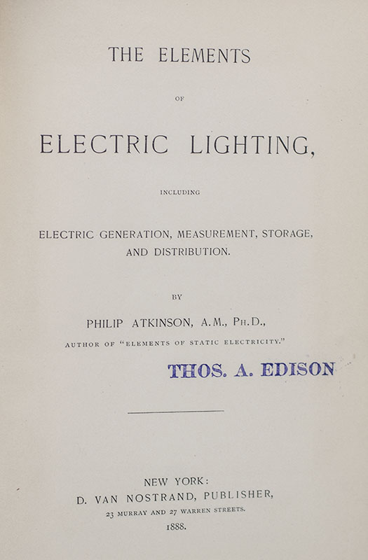 The Elements of Electric Lighting, Including Electric Generation, Measurement, Storage, and Distribution.