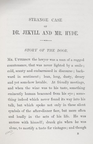 Strange Case of Dr. Jekyll and Mr. Hyde.