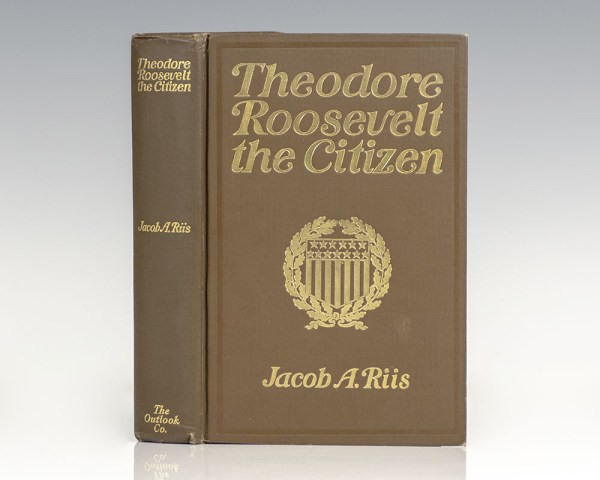 Theodore Roosevelt: The Citizen.