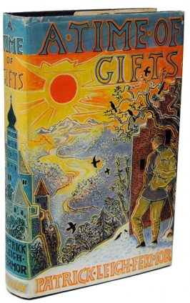 A Time of Gifts First Edition