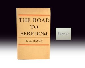 The Road to Serfdom First Edition by Friedrich Hayek