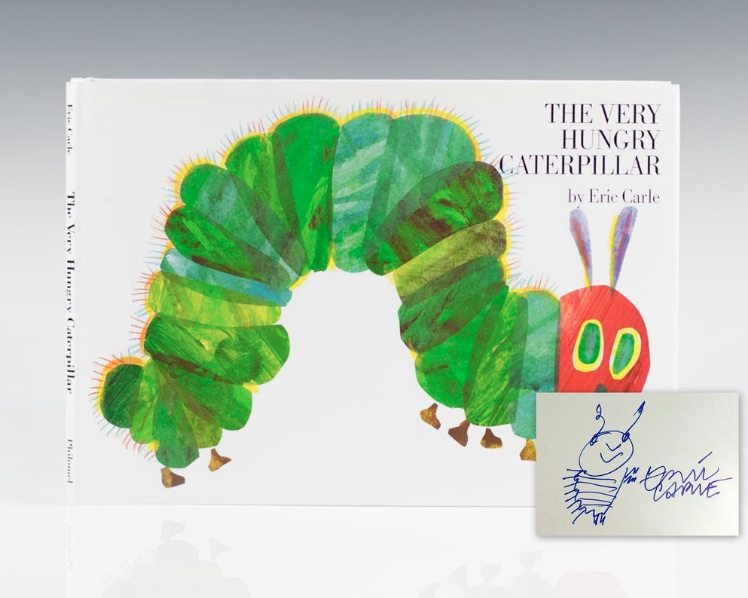 Signed edition of The Very Hungry Caterpillar by Eric Carle