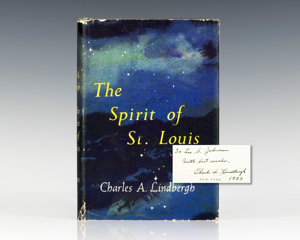 First Edition of The Spirit of St. Louis; Inscribed by Charles Lindbergh