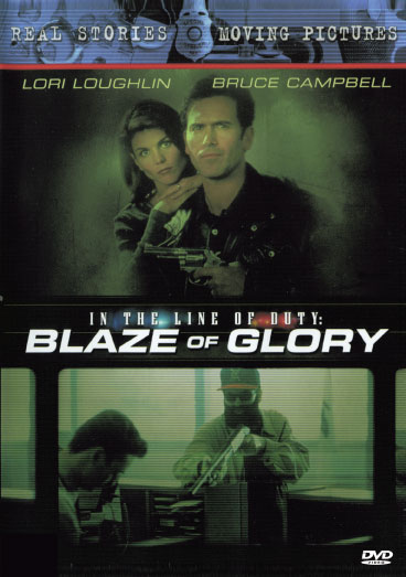 In The Line Of Duty : Blaze Of Glory