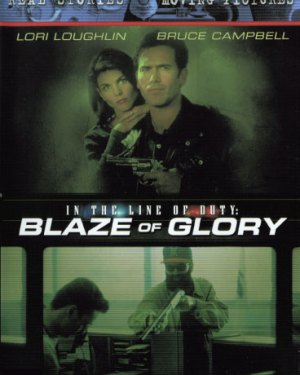 In The Line Of Duty : Blaze Of Glory Rare & Collectible DVDs & Movies