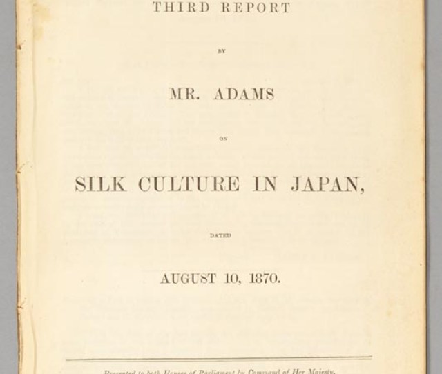 Adams On Silk Culture In Japan Dated August 10