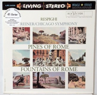 Resphigi - Pines of Rome - Reiner/CSO Classic Records 4 LP 45 RPM set