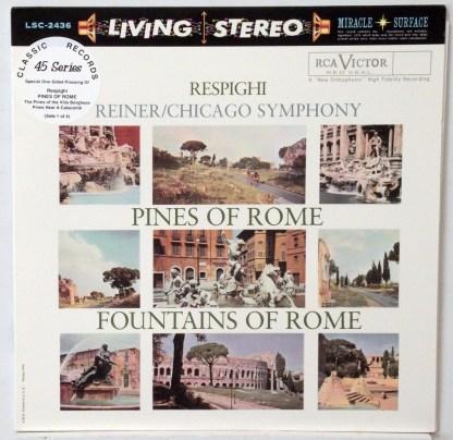 Resphigi - Pines of Rome - Reiner/CSO Classic Records 4 LP 45 RPM set
