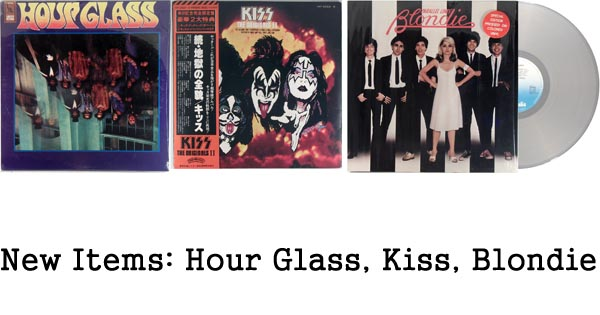 new rare records - hour glass, kiss, blondie