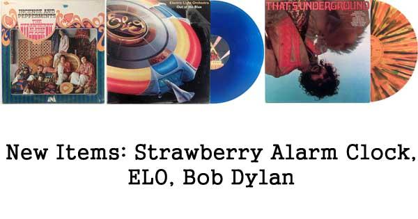 rare records, strawberry alarm clock, elo, bob dylan