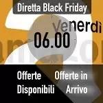 Offerte Lampo già attive per il Black Friday Amazon e quelle in arrivo alle 06.00 - Macity